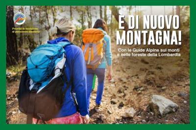 """Regione. Partita l'iniziativa """"È di nuovo montagna! Con le Guide Alpine sui monti e nelle foreste della Lombardia"""""""